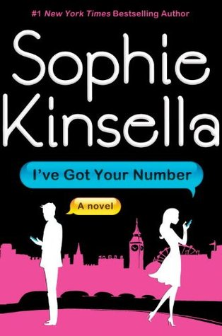 I've Got Your Number by Sophie Kinsella (2012)