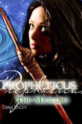 Book Review: The Migliao (Propheticus #2) By Emma Daley