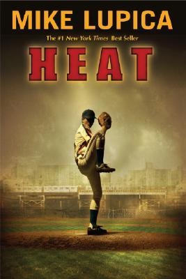 Heat by Mike Lupica cover