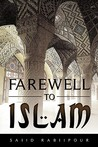 Farewell To Islam