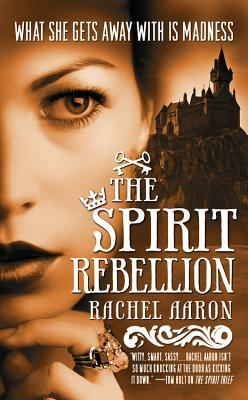 The Spirit Rebellion by Rachel Aaron