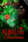 No Holly for Christmas