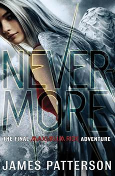 Nevermore: The Final Maximum Ride Adventure (Maximum Ride, #8)