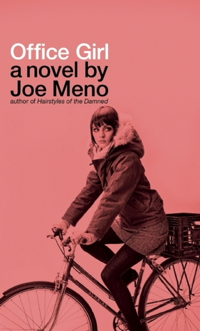 Book Review: Office Girl by Joe Meno