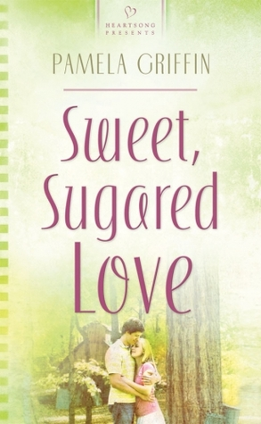 Sweet, Sugared Love (Heartsong Presents, #765)