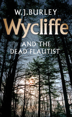 Wycliffe and the Dead Flautist