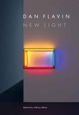 Dan Flavin : new light