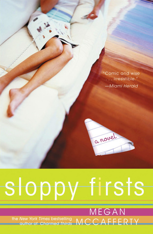sloppy firsts - megan mccafferty