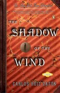 The Shadow of the Wind (El cementerio de los libros olvidados, #1)