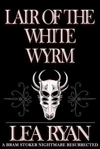 Lair of the White Wyrm by Lea Ryan
