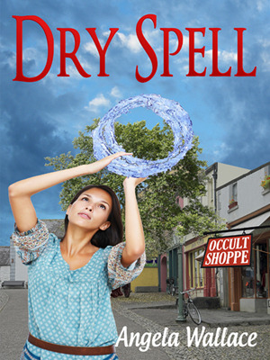Dry Spell (Elemental Magic #2)