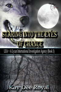 Staring Into the Eyes of Chance (LIIA, #1)