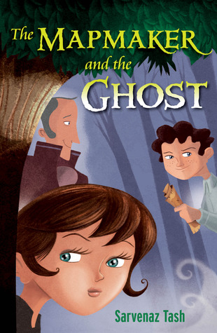 Book cover for The Mapmaker and the Ghost by Sarvenaz Tash
