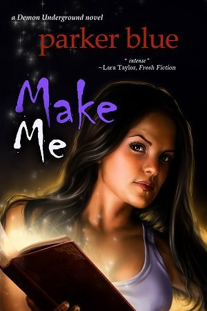Make Me by Parker Blue