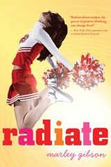 Book cover for Radiate by Marley Gibson