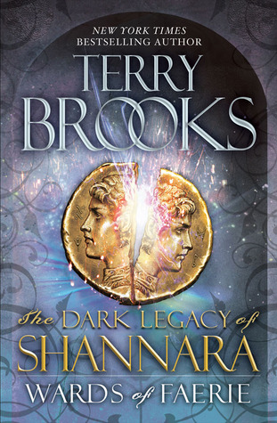 Wards of Faerie (The Dark Legacy of Shannara, #1)