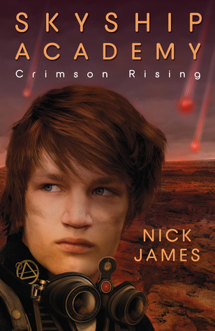 Crimson Rising (Skyship Academy #2) by Nick James