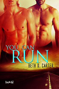 You Can Run by Beth D. Carter