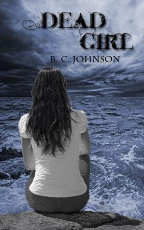 Deadgirl by B.C. Johnson