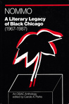 Nommo: A Literary Legacy of Black Chicago (1967-1987) ~ An Anthology of the OBAC Writers' Workshop