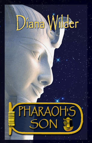 Pharaoh's Son by Diana Wilder
