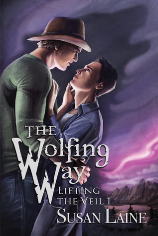 The Wolfing Way (Lifting the Veil #1) by Susan Laine