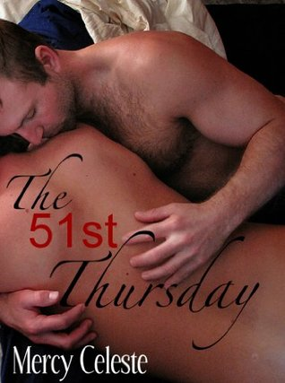 The 51st Thursday by Mercy Celeste