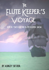 The Flute Keeper's Voyage (The Flute Keeper Saga, #2)