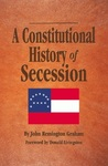 A Constitutional History Secession