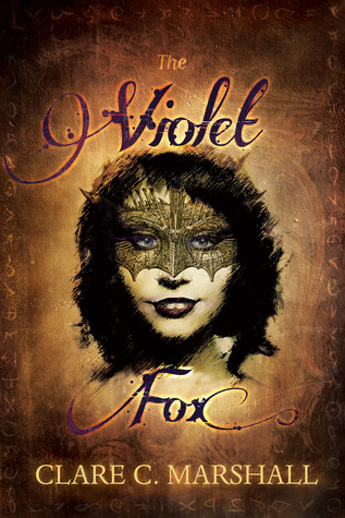 The Violet Fox (The Violet Fox #1)