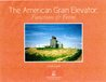 The American Grain Elevator: Function & Form