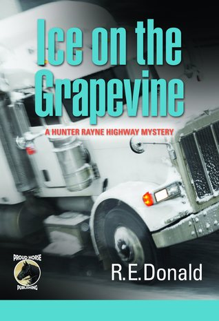 Ice on the Grapevine by R.E. Donald