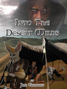 Into The Desert Wilds