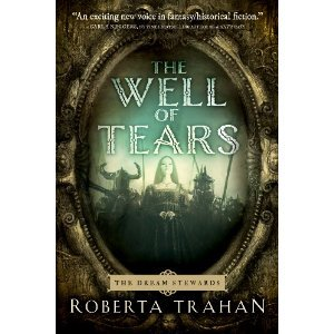 The Well of Tears by Roberta Trahan