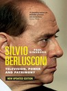 Silvio Berlusconi: Television, Power and Patrimony