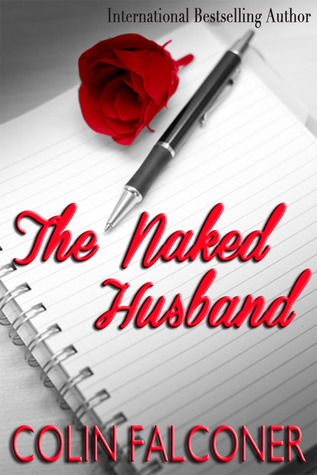 The Naked Husband by Colin Falconer