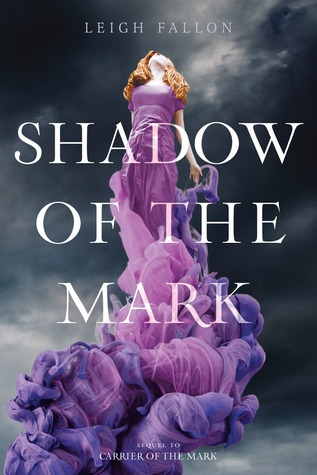 Shadow of the Mark (Carrier Trilogy, #2)