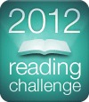 Reading challenge 2012 and goodreads