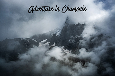 Photography Adventure in Chamonix