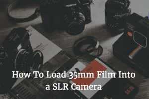 How to Load 35mm Film Into a SLR Manual Camera