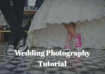 Wedding Photography Tutorial-Tips