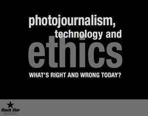 photojournalism-technology-and-ethics-whats-right-and-wrong-today