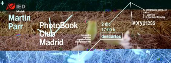 anuncio para la  sesión 31 del PhotoBook Club Madrid, con Martin Parr, IED Madrid y el tema 'descartes' Madrid, 02.12.2013
