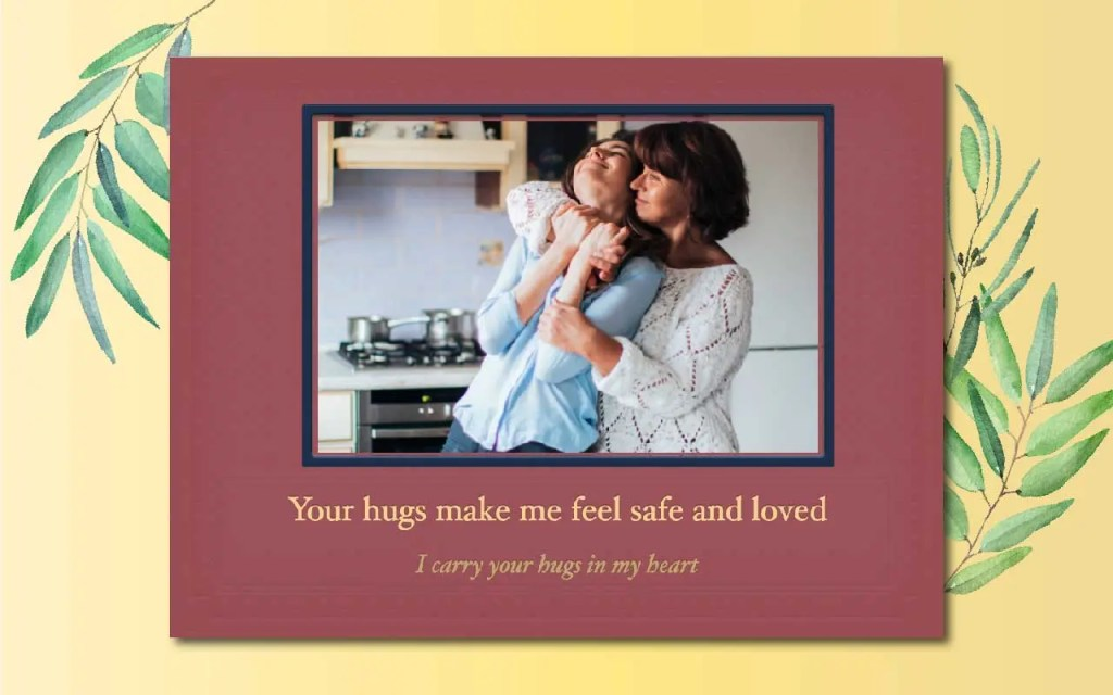 Mother's day PhotoBook ideas - talk about her hugs!
