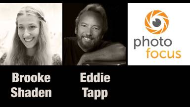 Fine Art Photographer Brooke Shaden and Canon Explorer of Light  Eddie Tapp — Photofocus Podcast 10/15/13