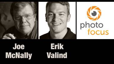 Joe McNally and Erik Valind — Photofocus Podcast 11/15/13