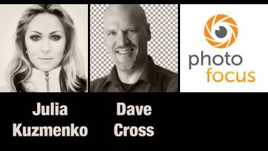 Julia Kuzmenko & Dave Cross | Photofocus Podcast 4/25/14
