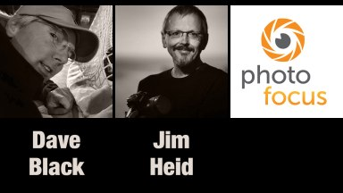 Dave Black & Jim Heid | Photofocus Podcast 5/15/14