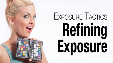 Exposure Tactics • Refining Exposure