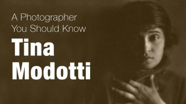Tina Modotti | A Photographer You Should Know